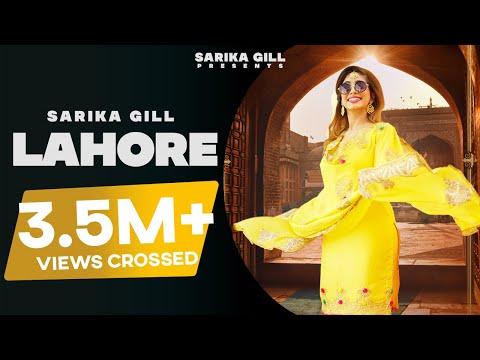 Lahore (Official Video) Sarika Gill | Laddi Gill | Vicky Dhaliwal | Latest Punjabi Songs 2020