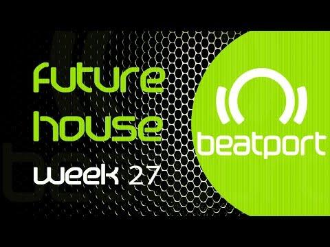 Future House Mix - Week 27 🔥 Top 20 Beatport