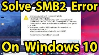 how to Solve System Requires SMB2 Error on Windows 10