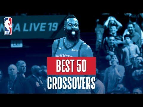 NBA's Best 50 Crossovers   2018-19 NBA Regular Season