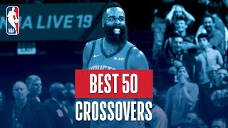 NBA's Best 50 Crossovers | 2018-19 NBA Regular Season