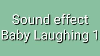 Sound effect baby Laughing 1 ( anak ketawa ) #youtuber