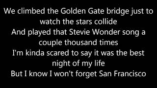 Galantis feat. Sofia Carson - San Francisco LYRICS