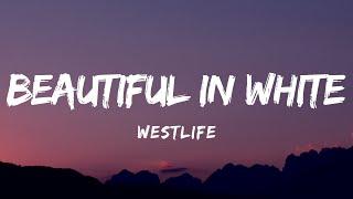 Download lagu Westlife -  Beautiful in white (Lyrics)