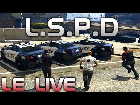 GTA V : L.S.P.D - Rediffusion du LIVE