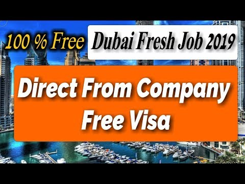 New Fresh Dubai Job Direct From Company 2019 |Free Visa Apply Fast | Free Job Guide | Hindi Urdu