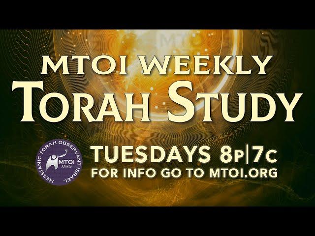 MTOI Weekly Torah Study | Vayakhel-Pekudei | Exodus 35–40