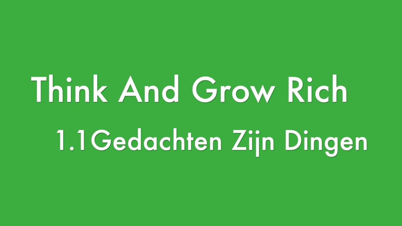 Think And Grow Rich Nederlands Gedachten Zijn Dingen 11