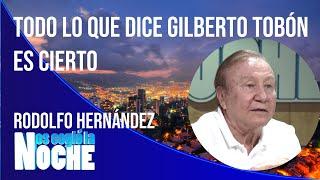 Todo lo que dice Gilberto Tobón es cierto - Nos cogió la noche
