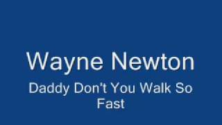 Wayne Newton-Daddy Don