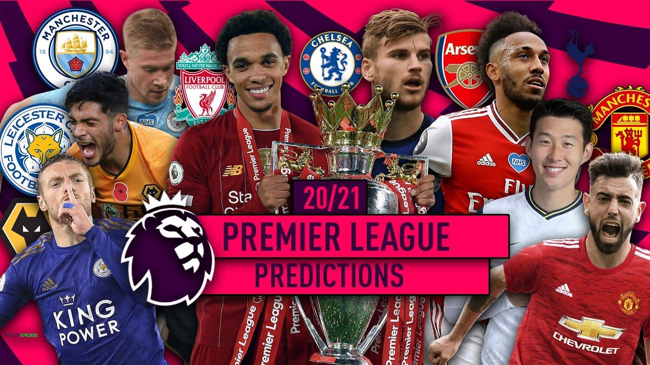 My 2020 21 Premier League Predictions 2020 2021 English Premier League Table Predictions Youtube