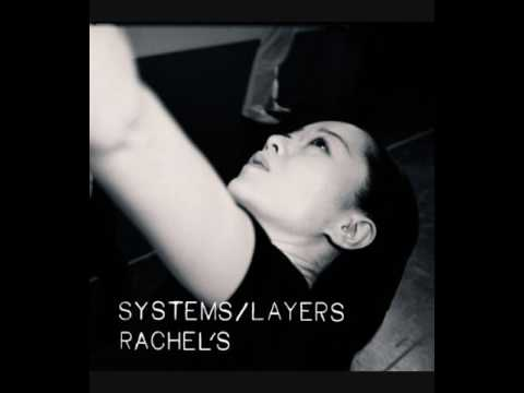 Rachel's - Systems/Layers (Full Album)