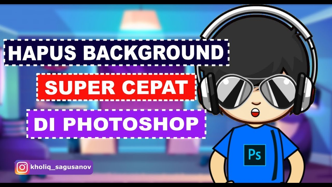 Cara Menghapus Background Foto Menggunakan Photoshop - YouTube