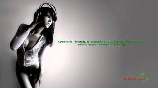Kenneth Thomas ft. Roberta Harrison & Steven Taetz - Drive (Ryan Mendoza Remix) [HD]