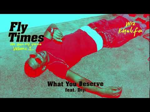 Wiz Khalifa - What You Deserve feat. Deji [Official Audio]