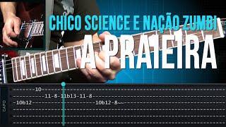 Chico Science e Nação Zumbi - A Praieira (como tocar - aula de guitarra)