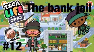 Toca life office |The bank jail?!? #12