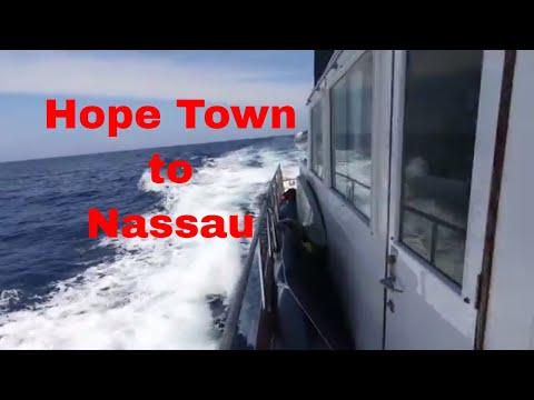 Hope Town to Nassau