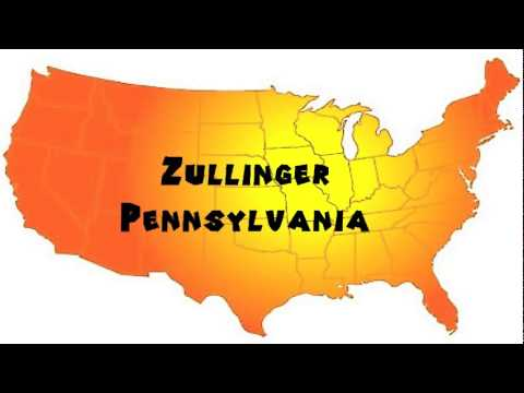 How to Say or Pronounce USA Cities — Zullinger, Pennsylvania
