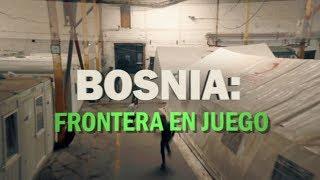 Bosnia: frontera en juego - Documental de RT