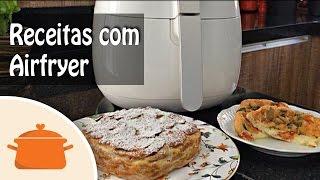 Como Fazer Torta de Maçã e Omelete Caprese na Airfryer