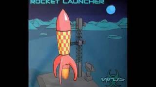 Sonic & Silver - Rocket Launcher       (Rocket Launcher [Virus Recordings])