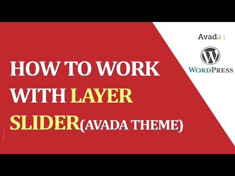 How to work with LAYER slider(AVADA theme) ?