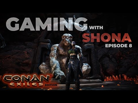 A FAMILY THAT FIGHTS TOGETHER (Part 1) – Gaming with Shona (Conan Exiles ep8) |