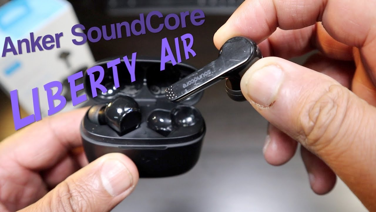 Anker Soundcore Liberty Air True Wireless Stereo Earbuds Review Youtube