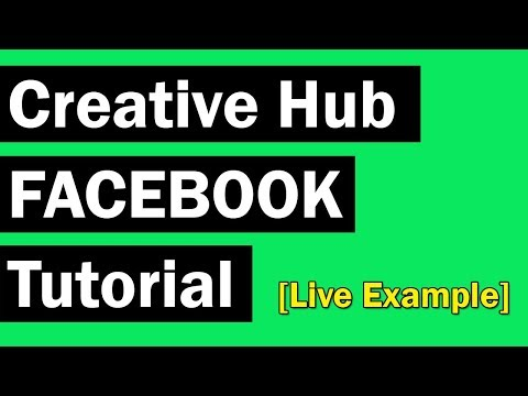 Creative Hub Facebook Tutorial - [Live Example]