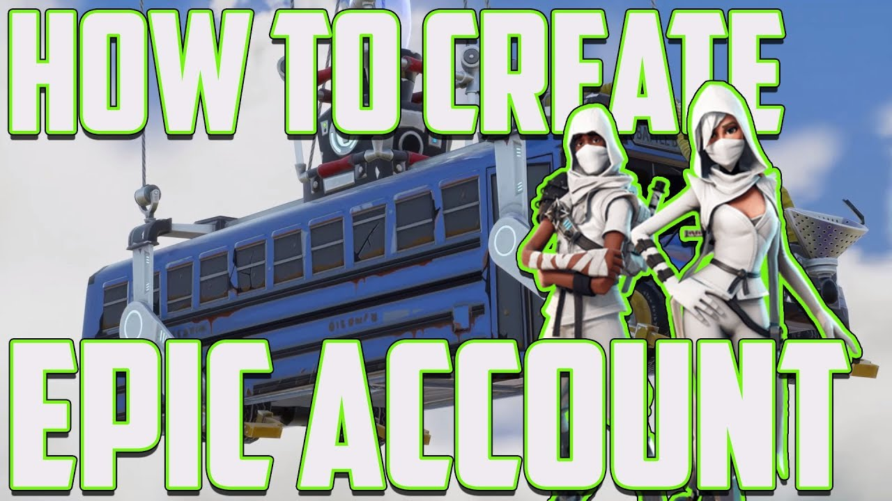 Fortnite Create Your Epic Account - (How To) - YouTube
