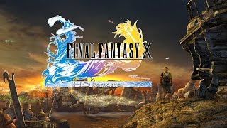 Final Fantasy X HD Remaster - PC Gameplay - 4K 60FPS