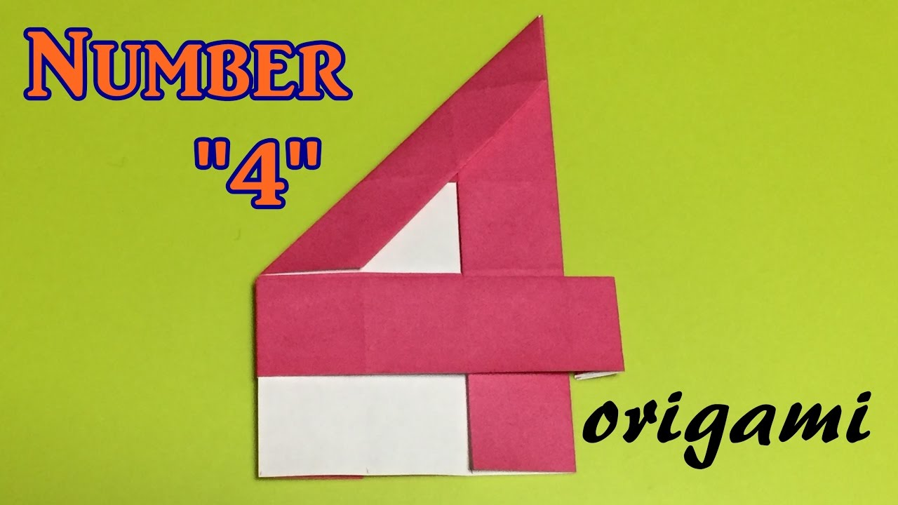 how to make paper number quot4quot origami number quot4quot tutorial