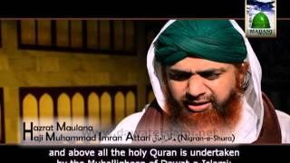 Introduction of Dawateislami by Maulana Ilyas Qadri, Haji Imran Attari and Haji Abdul Habib Attari