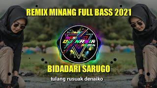 BIDADARI SARUGO REMIX MINANG 2021