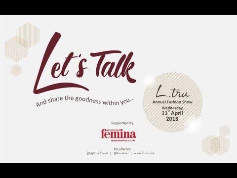 L.tru Annual Fashion Show 2018 - Let's Talk (Press Conference)