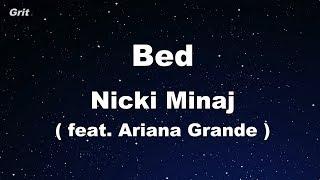 Bed feat. Ariana Grande - Nicki Minaj Karaoke 【With Guide Melody】 Instrumental