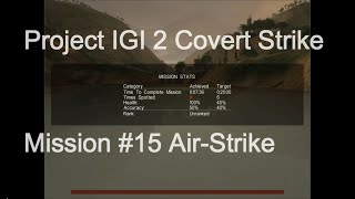 Project IGI 2 Covert Strike Mission #15 Air Strike (www.firstmask.com)