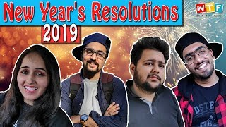 NEW YEAR'S RESOLUTIONS 2019 | WHAT THE FUKREY