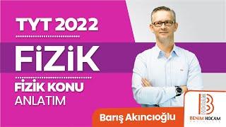 18)Barış AKINCIOĞLU - Dinamik - I (TYT-Fizik) 2022
