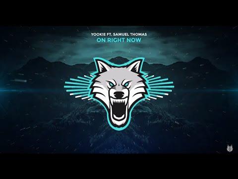 YOOK!E - On Right Now ft. Samuel Thomas