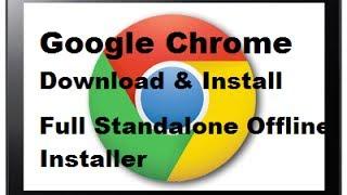 Gambar cover Download Full Standalone Offline Installer of Google Chrome [LINKS UPDATED]