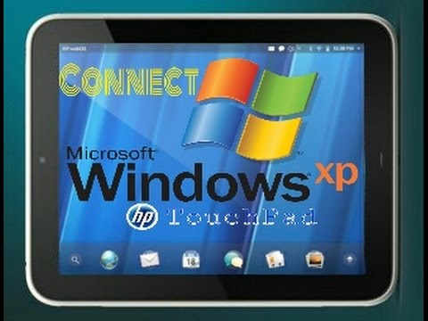 Connect HP TouchPad To Windows XP