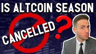 Altcoin season is CANCELLED? Bitcoin