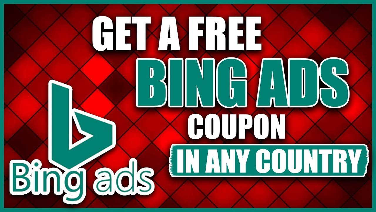 Bing Ads Coupon 2020 - How to Get a Bing Ads Promo Code