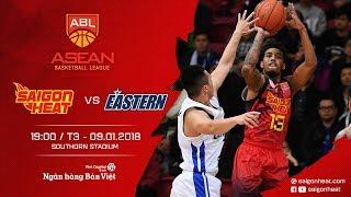 #Replay ABL 2017 || Away Game 3: Hong Kong Eastern vs Saigon Heat 09/01