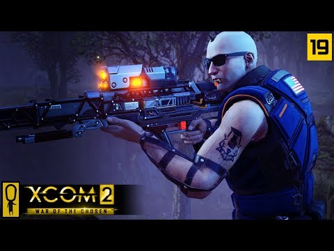 TIMELY SUPPLY RAID - Part 19 - XCOM 2 WAR OF THE CHOSEN Gameplay - Let's Play