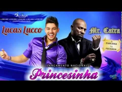 Lucas Lucco   Princesinha Part  Mr Catra Lançamento Tour 2013