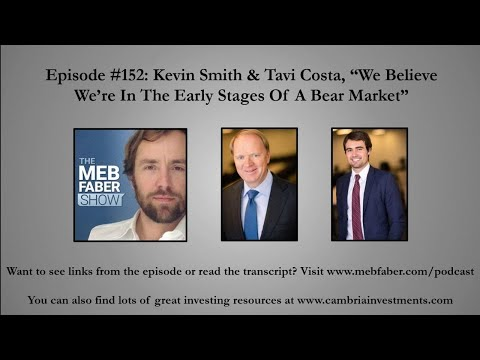 #152---kevin-smith-&-tavi-costa---we-believe-we're-in-the-early-stages-of-a-bear-market