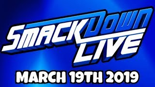 🔴 WWE Smackdown Live Stream March 19th 2019 - Full Show Live Reaction